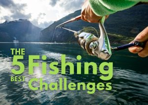 best fishing challenges